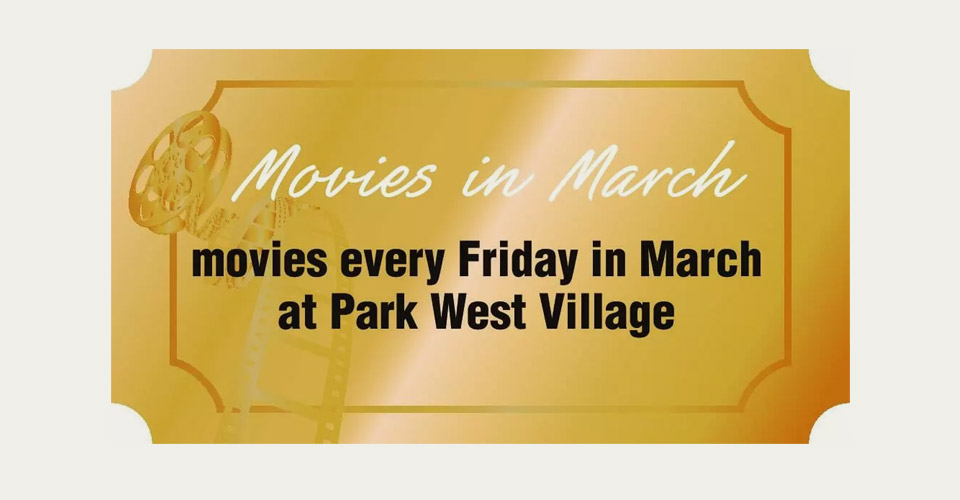 Movies Every Friday in March at Park West Village